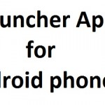2 Cool Launcher Apps for Android mobile