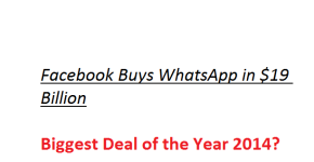 Facebook Buys WhatsApp - why is it big deal?