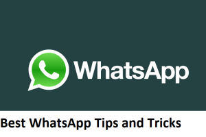 Best WhatsApp Tips and Tricks which Everyone Should Know