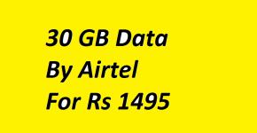 30 GB Airtel 4G Data at Rs 1495