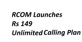 RCOM Rs 149 Unlimited Calling Plan